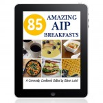 85 Amazing AIP Breakfasts by Jessica Espinoza of Delicious Obsessions // shop.deliciousobsessions.com
